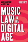 Music Law in the Digital Age by Allen Bargfrede, Cecily Mark (Paperback, 2010)