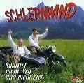 Südtirol Mein Weg Und Mein Ziel von Schlernwind (2001)