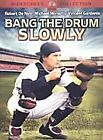 Bang the Drum Slowly (DVD, 2003, Check Point Security Tag)
