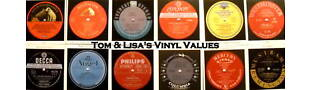 Tom and Lisa's Vinyl Values