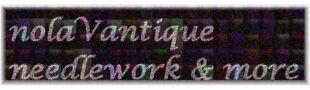 nolaVantique needlework and more