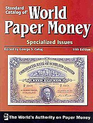 Standard-Catalog-of-World-Paper-Money-Specialized-Issue-11th-Edition-Brand-New