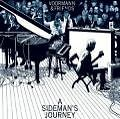 A Sideman's Journey (Ltd. Edition) von Voormann & Friends (2009)