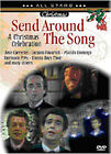 Send Around The Song - A Christmas Celebration (DVD, 2009)