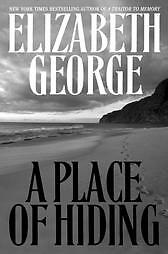 A-Place-of-Hiding-by-Elizabeth-George-2003-Hardcover-Elizabeth-George-2003