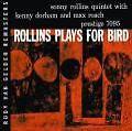 Plays For Bird (Rudy Van Gelder Remaster) von Sonny Rollins (2008)