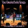 Live Onstage-If You Want It von The Chesterfield Kings (2009)