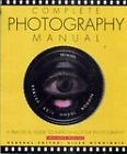 Complete Photography Manual by Carlton Books Ltd (Paperback, 2001)
