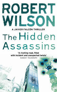 Robert-Wilson-The-Hidden-Assassins-Javier-Falcon-Book