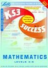 Key Stage 3 Maths: 2003: Levels 3-6 by Letts Educational (Paperback, 2002)
