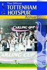Official Tottenham Hotspur FC Annual: 2009 by Grange Communications Ltd (Hardback, 2008)