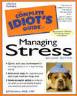The Complete Idiot's Guide to Managing Stress by Jeff Davidson (Counterpack - filled, 1999)