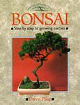 Bonsai: Step-by-step Guide to Growing Success by David Pike (Paperback, 1989)