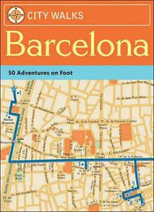 City Walks: Barcelona: 50 Adventures on Foot by Sarah Andrews (Diary, 2007)