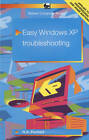 Easy Windows XP Troubleshooting by R. A. Penfold (Paperback, 2002)