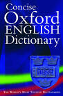 Concise Oxford English Dictionary by F.G. Fowler, H.W. Fowler (Hardback, 2004)