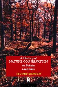 A-History-of-Nature-Conservation-in-Britain-by-David-Evans-Paperback-1997