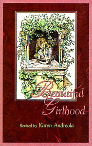 Beautiful-Girlhood-Revised-by-Karen-Andreola-Mabel-Hale-Karen-Andreola-Accep