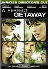 A Perfect Getaway (DVD, 2009, Unrated/Rated Versions)