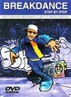 Breakdance Step By Step - The Complete Beginners Guide To Breakdancing (DVD, 2004)