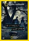 National Geographic: Is It Real Vampires (DVD, 2010)