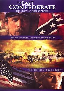 The Last Confederate: The Story of Rober...