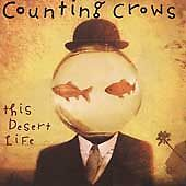 This Desert Life by Counting Crows (CD, Nov-1999, DGC) New