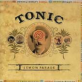 Lemon Parade by Tonic (CD, Jul-1996, A&M (USA))
