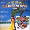 It's Latin Time/The New Ricardo von Ricardo Santos,Werner Müller (2010)