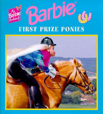 First Prize Ponies (My Barbie Bookshelf), , Very Good Book