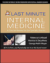 Last-Minute-Internal-Medicine-A-Concise-Review-for-the-Specialty-Boards-Last-M