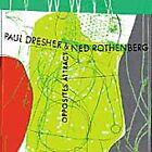 Paul Dresher - Opposites Attract (1992)