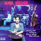 Maria Muldaur - Meet Me Where They Play the Blues (1999)