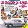 Die Grossen Schlager Der 70er Jahre von Various Artists (1987)