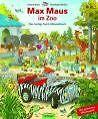 Max Maus im Zoo von Erhard Dietl