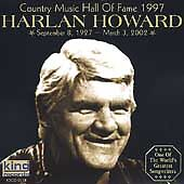 Country Music Hall of Fame 1997 * by Harlan Howard (CD, Jul 2002, King