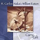Carry the Gift by R. Carlos Nakai (CD, Nov-1993, Canyon Records)