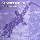 Grooverider - Fabriclive.06 (Live Recording/Mixed by , 2002)