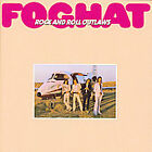 Rock and Roll Outlaws : Foghat (CD, 2006)