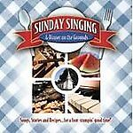 Sunday Singing & Dinner On The Grounds by Various Artists (CD, Jan-2009) NEW