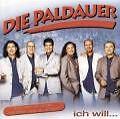 Ich Will von Die Paldauer (2000)