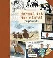 Normal ist das nicht! Tagebuch 2 von Uli Stein (2008, Gebundene Ausgabe)