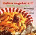 Italien vegetarisch von Emanuela Stucchi