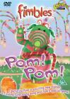 Fimbles - Pom! Pom! (DVD, 2004)