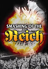 The Smashing Of The Reich (DVD, 2008)