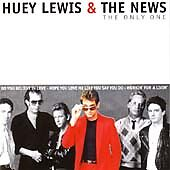 The Only One, Huey & the News Lewis, Very Good
