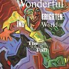 The Fall - Wonderful and Frightening World of the Fall (1988)