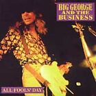 Big George & the Business - All Fools' Day (2013)