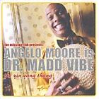 Angelo Moore - Is Dr Madd Vibe (The Ying Yang Thang/Live Recording, 2000)