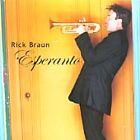 Rick Braun - Esperanto (2003)
